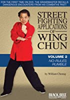 Street Fighting Applications of Wing Chun: No-Rules Rumble [DVD]