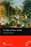 A A Tale of Two Cities: A Tale of Two Cities Beginner Reader Macmillan Beginner