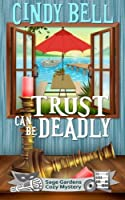 Trust Can Be Deadly