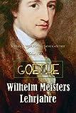 Wilhelm Meisters Lehrjahre (Epic Story) (German Edition) 画像