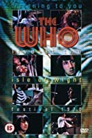Listening to You: The Who at the Isle of Wight [DVD]