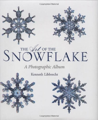 The Art of the Snowflake: A Photographic Albumの詳細を見る