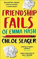 Friendship Fails of Emma Nash (Editing Emma 2)