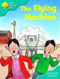 Oxford Reading Tree: Stage 9: More Storybooks a: the Flying Machine