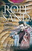 Rope of Sand: Surviving Post Civil War America