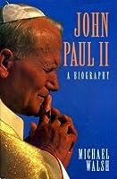 John Paul II: A Biography