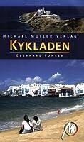 Kykladen: Die Kykladen: Mittelpunkt der griechischen Inselwelt - Mykonos, Paros, Naxos, Santorini und 21 weitere Inseln!