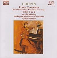 Chopin: Pf Ctos 1 & 2