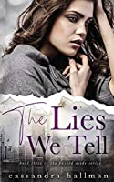 The Lies We Tell: An Enemy to Lovers Young Adult Romance (Pushed Aside)
