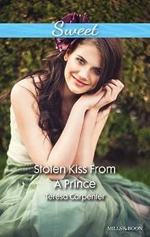 Stolen Kiss From A Prince by [Carpenter, Teresa]