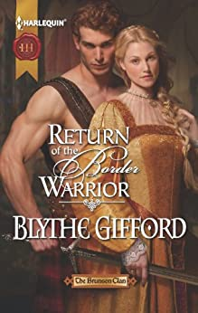 Mills & Boon : Return Of The Border Warrior by [Gifford, Blythe]