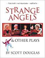 Strange Angels & other plays