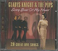 Every Beat of My Heart by Gladys & Pips Knight (2003-11-25)