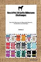Rus-A-Pei 20 Selfie Milestone Challenges Rus-A-Pei Milestones for Memorable Moments, Socialization, Fun Challenges Volume 2