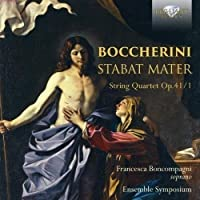 Boccherini: Stabat Mater, String Quartet Op.41/1 by Francesca Boncompagni