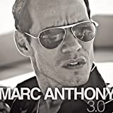 3.0 by Marc Anthony (2013-05-03)