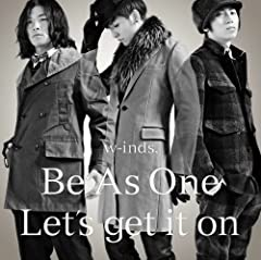 w-inds.「Be As One」のCDジャケット