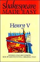 Henry V: Shakespeare Made Easy