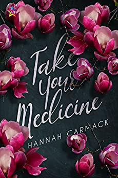 Take Your Medicine by [Carmack, Hannah]