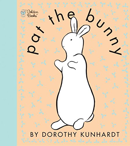 Pat the Bunny ( Pat the Bunny) (Touch-and-Feel)の詳細を見る