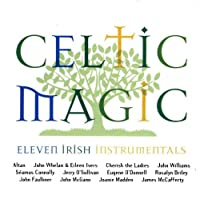 Celtic Magic: Eleven Irish Instrumentals
