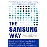 The Samsung Way: Transformational Management Strategies from the World Leader in Innovation and Design (Business Books)