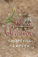 Merry Christmas Shopping Tracker: Shopping Lists, Budgets, Gift Ideas, Where You Bought From