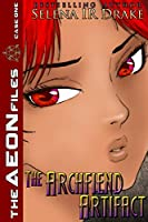 The Archfiend Artifact (The AEON Files)