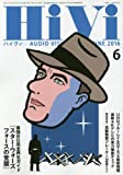 Hivi(ハイヴィ) 2016年 06 月号 [雑誌]