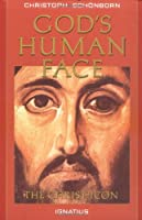 God's Human Face: The Christ Icon