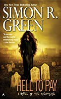 Hell to Pay (A Nightside Book)