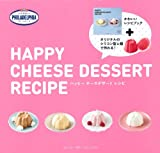 HAPPY CHEESE DESSERT RECIPE