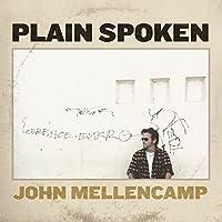 Plain Spoken by John Mellencamp