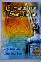 El manuscrito de San Florián : la princesa de hielo