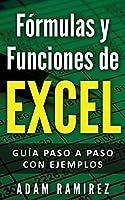 Fórmulas y Funciones de Excel: Guía paso a paso con ejemplos