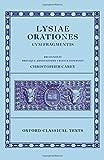 Lysiae Orationes Cum Fragmentis (Oxford Classical Texts)