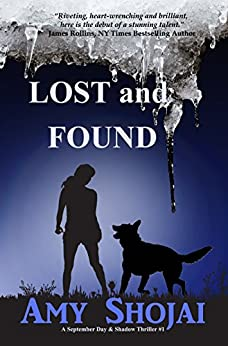 Lost And Found (The September Day Series Book 1) by [Shojai, Amy]