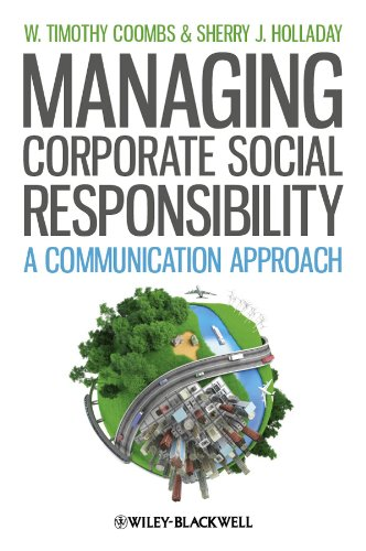 Download Managing Corporate Social Responsibility: A Communication Approach 1444336452