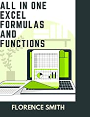 ALL IN ONE EXCEL FORMULAS AND FUNCTIONS