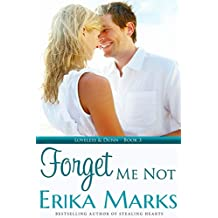 Forget Me Not (Loveless and Dunn Series Book 3)