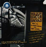 Back to the Underground...
