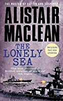 The Lonely Sea: Collected Sea Stories