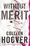 Without Merit (English Edition)