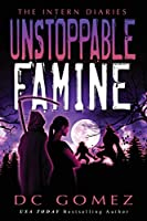 Unstoppable Famine (The Intern Diaries)