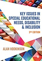 Key Issues in Special Educational Needs, Disability and Inclusion (Education Studies: Key Issues)