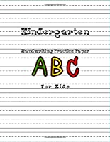 Kindergarten Handwriting Practice Paper Abc For Kids: Handwriting Practice Paper Notebook With Dotted Lined Sheets For K-3 Students/notebook Kindergarten