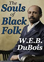 The Souls of Black Folk (Transaction Large Print Books)