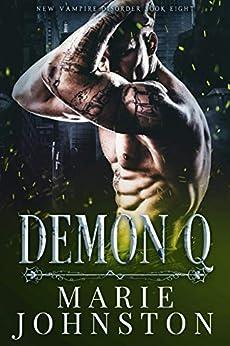 Demon Q (New Vampire Disorder Book 8) by [Johnston, Marie]