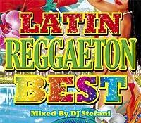 DJ STEFANI / LATIN REGGAETON BEST