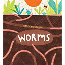 Mucky Minibeasts: Worms